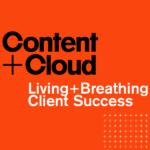 Content + Cloud
